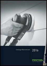 Festool Catalogo Ristrutturare 2016